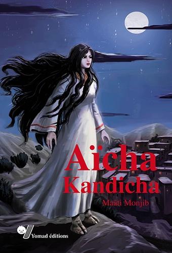 Maâti Monjib - Aicha Kandicha - Le conte et l'histoire.