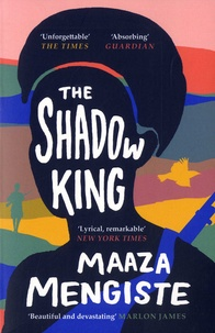 Maaza Mengiste - The shadow king.