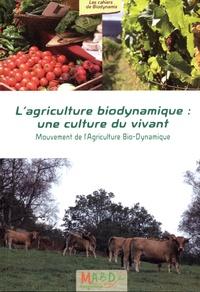 MABD - L'agriculture biodynamique : une culture du vivant.
