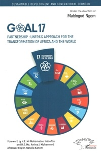 Goal 17- Partnership : UNFPA's approach for the transformation of Africa and the world - Mabingué Ngom pdf epub