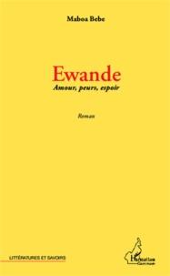 Deedr.fr Ewande - Amours, peurs, espoir Image