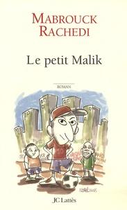 Mabrouck Rachedi - Le petit Malik.