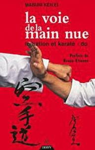 Mabuni Ken'ei - La voie de la main nue - Initiation et karaté-do.