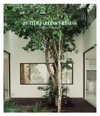 Macarena Abascal Valdenebro - Petits jardins urbains.