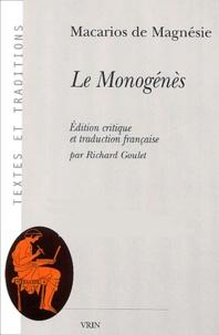 Macarios de Magnésie - Le Monogénès 2 volumes.