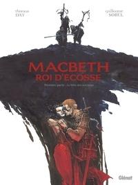 Thomas Day - Macbeth, roi d'Écosse - Tome 01 - Le Livre des sorcières.