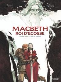 Thomas Day - Macbeth, roi d'Écosse - Tome 02 - Le Livre des fantômes.