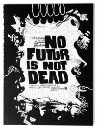 Macchia - No futur is not dead.