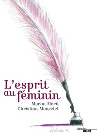 Macha Méril et Christian Moncelet - L'Esprit au féminin.