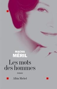 Macha Méril - Les Mots des hommes.