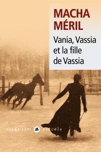 Macha Méril - Vania, Vassia et la fille de Vassia.