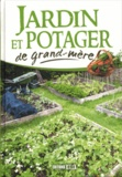 Macha Publishing et Karin Maucotel - Jardin et potager de grand-mère.