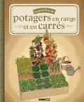 Macha Publishing et Karin Maucotel - Le grand livre des potagers en rangs et en carrés.