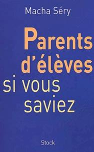 Parents délèves, si vous saviez....pdf