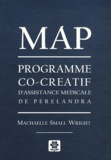 Machaelle Small Wright - MAP - Programme co-créatif d'assistance médicale de Perelandra.