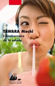 Machi Tawara - L'Anniversaire de la salade.