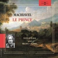 Machiavel et Michel Galabru - Le Prince - Texte intégral.