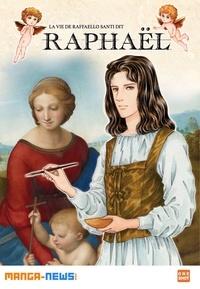 Machiko Satonaka - La Vie de Raffaello Santi dit Raphaël.