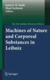 Justin E. H. Smith - Machines of Nature and Corporeal Substances in Leibniz.