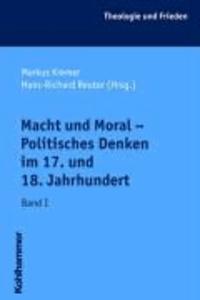Macht und Moral - Politisches Denken im 17. und 18. Jahrhundert - Theologie und Frieden.