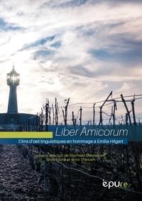 Machteld Meulleman et Silvia Palma - Liber Amicorum - Clins d'oeil linguistiques en hommage à Emilia Hilgert.