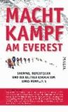 Machtkampf am Everest - Sherpas, Bergsteiger und die blutige Eskalation eines Konflikts.