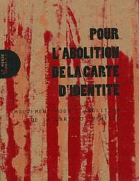 MACI - Pour l'abolition de la carte d'identité.