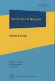 Maciej Zworski - Semiclassical Analysis.