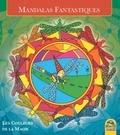 Macro Editions - Mandalas Fantastiques - Les Couleurs de la Magie.