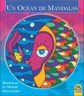 Macro Editions - Un Océan de Mandalas - Mandalas du Monde Sous-marin.
