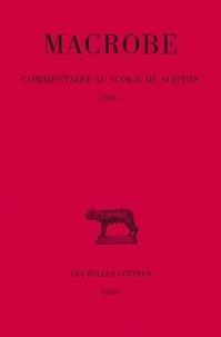 Macrobe - Commentaire au songe de Scipion - Tome 1, Livre 1.