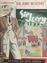Mad H.-Giraud et Manon Iessel - Sir Jerry et les Philippines.