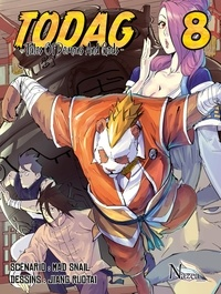Mad Snail et Jiang Ruotai - TODAG Tome 8 : .