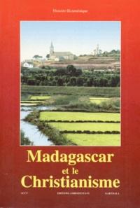 Bruno Hübsch - Madagascar et le christianisme - Histoire oecuménique.
