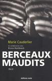 Madame Cauderlier - Berceaux maudits.