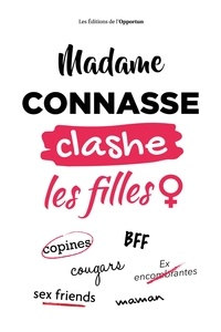 Amazon livres audio télécharger iphone Madame Connasse clashe les filles par Madame Connasse in French 9782360756742