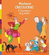 Anne Wilsdorf - Madame Cricoucrac l'accordeuse de famille.