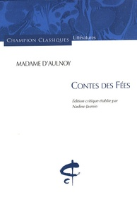 Madame d'Aulnoy - Contes des fées.
