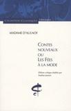 Madame d'Aulnoy et Nadine Jasmin - Contes nouveaux ou Les fées à la mode.