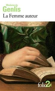 Madame de Genlis - La Femme auteur.
