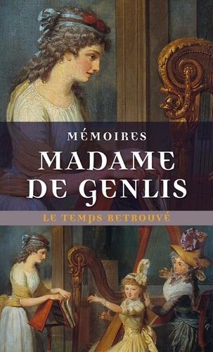 Madame de Genlis - Mémoires.