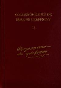 Madame de Graffigny - Correspondance de Madame de Graffigny - Tome 13, 20 août 1752 - 30 décembre 1753 Lettres 1907-2092.