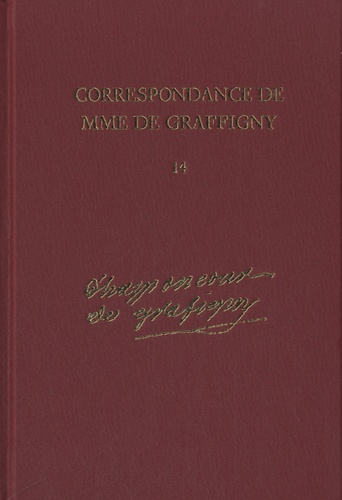 Madame de Graffigny - Correspondance de Mme de Graffigny - Tome 14, 5 janvier 1754-31 décembre 1755, Lettres 2093-2303.
