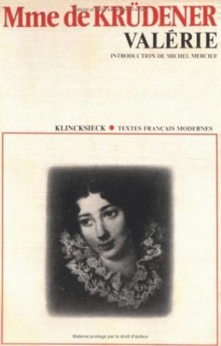 Madame de Krüdener - Valérie.