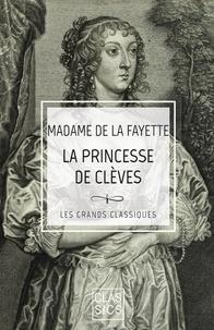 Madame de La Fayette - La Princesse de Clèves.