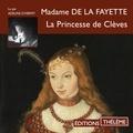 Madame de La Fayette et Adeline d'Hermy - La Princesse de Clèves.