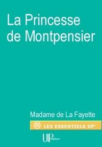 Madame de La Fayette - La Princesse de Montpensier - Nouvelle.