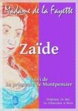 Madame de La Fayette - Zaïde - suivi de La princesse de Montpensier.