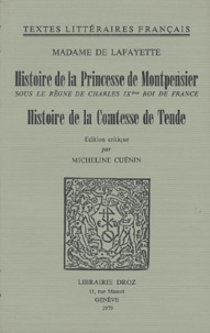 Madame de Lafayette - Histoire de la princesse de Montpensier suivi de Histoire de la comtesse de Tende.