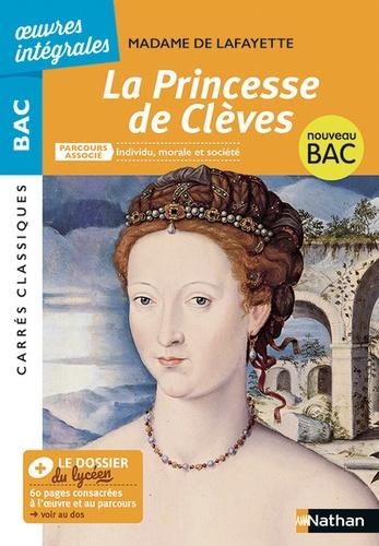 La princesse de Clèves. Parcours associé : Individu, morale et société